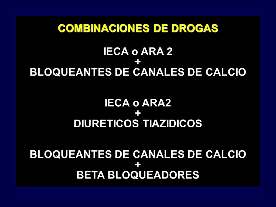 COMBINACIONES DE DROGAS IECA o ARA 2 +