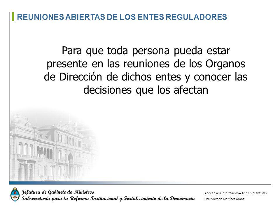 REUNIONES ABIERTAS DE LOS ENTES REGULADORES