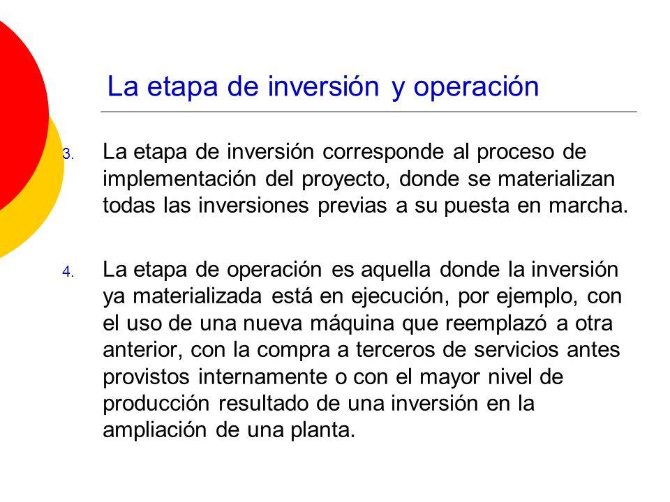 La etapa de inversión y operación
