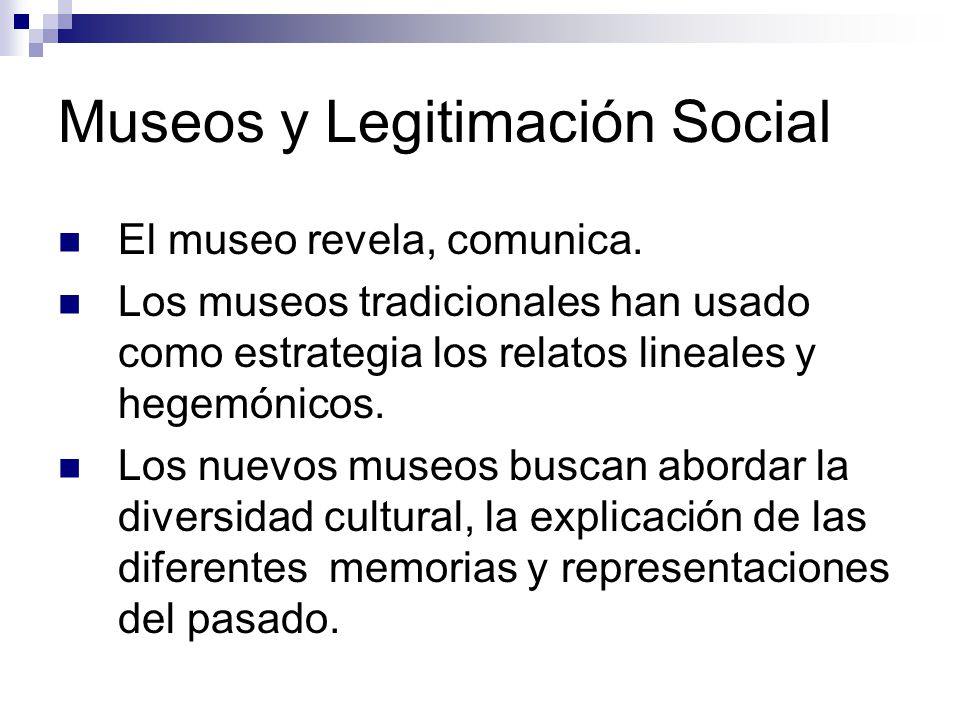 Museos y Legitimación Social