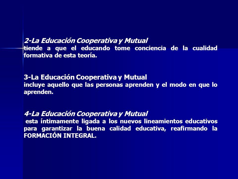 2-La Educación Cooperativa y Mutual