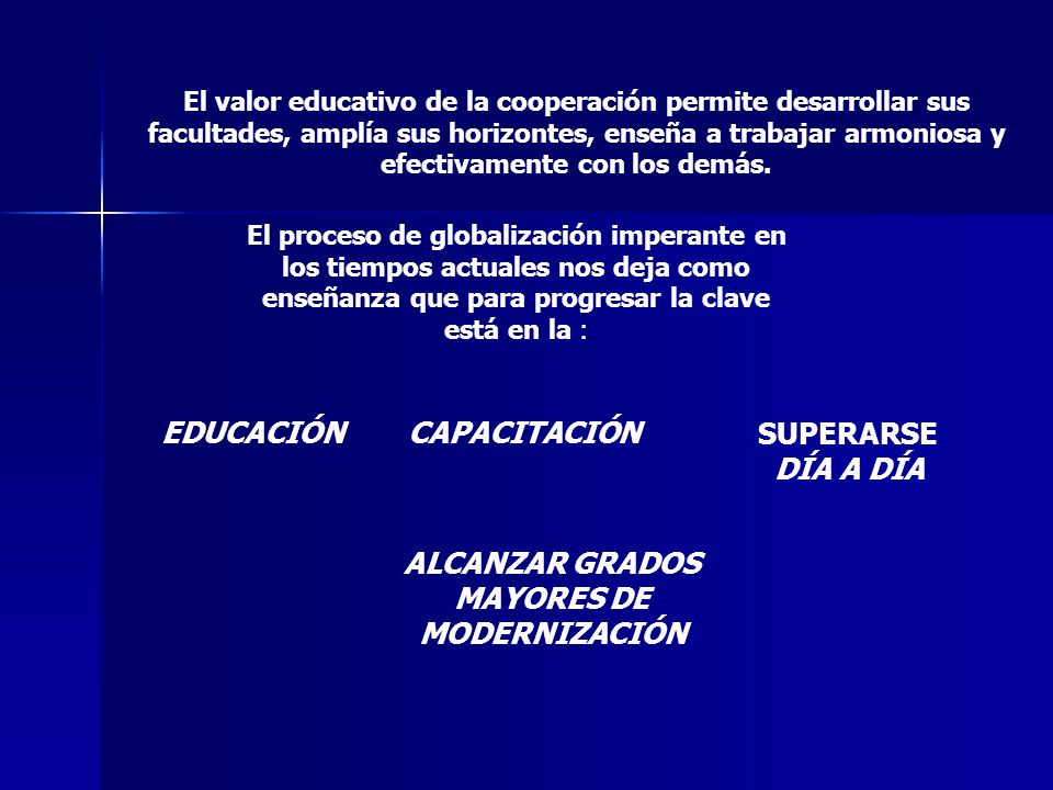 EDUCACIÓN DÍA A DÍA ALCANZAR GRADOS MAYORES DE MODERNIZACIÓN