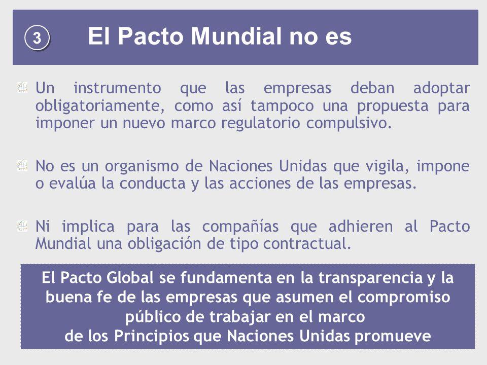 3 El Pacto Mundial no es.