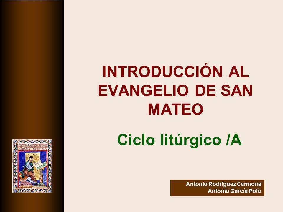 INTRODUCCIÓN AL EVANGELIO DE SAN MATEO