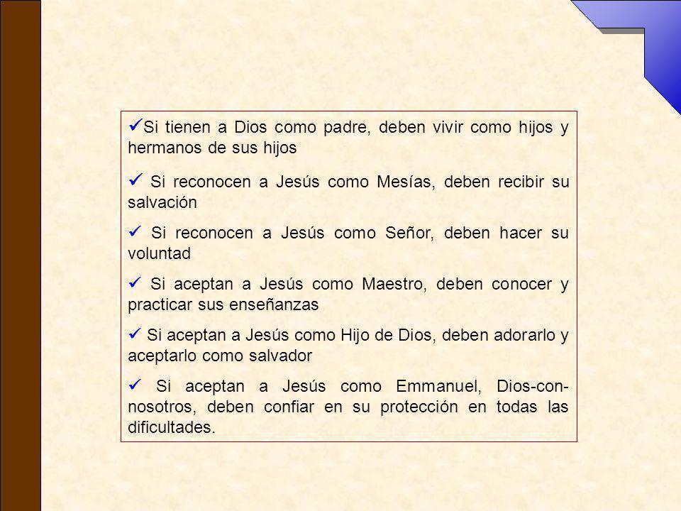  Si reconocen a Jesús como Mesías, deben recibir su salvación