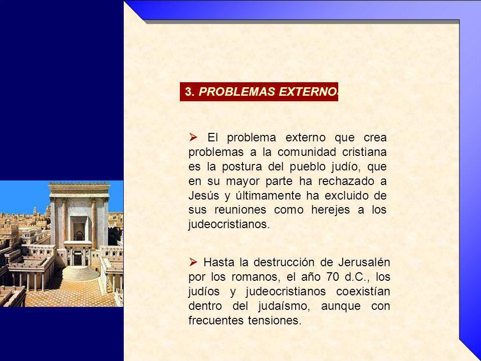 3. PROBLEMAS EXTERNOS.