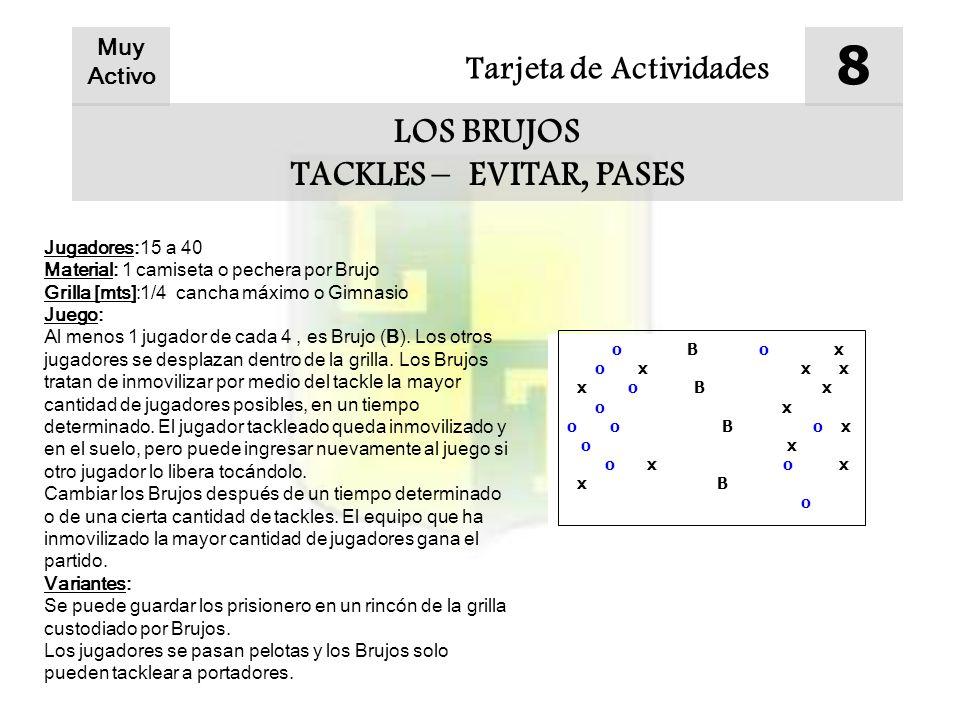 8 LOS BRUJOS TACKLES – EVITAR, PASES Tarjeta de Actividades Muy Activo