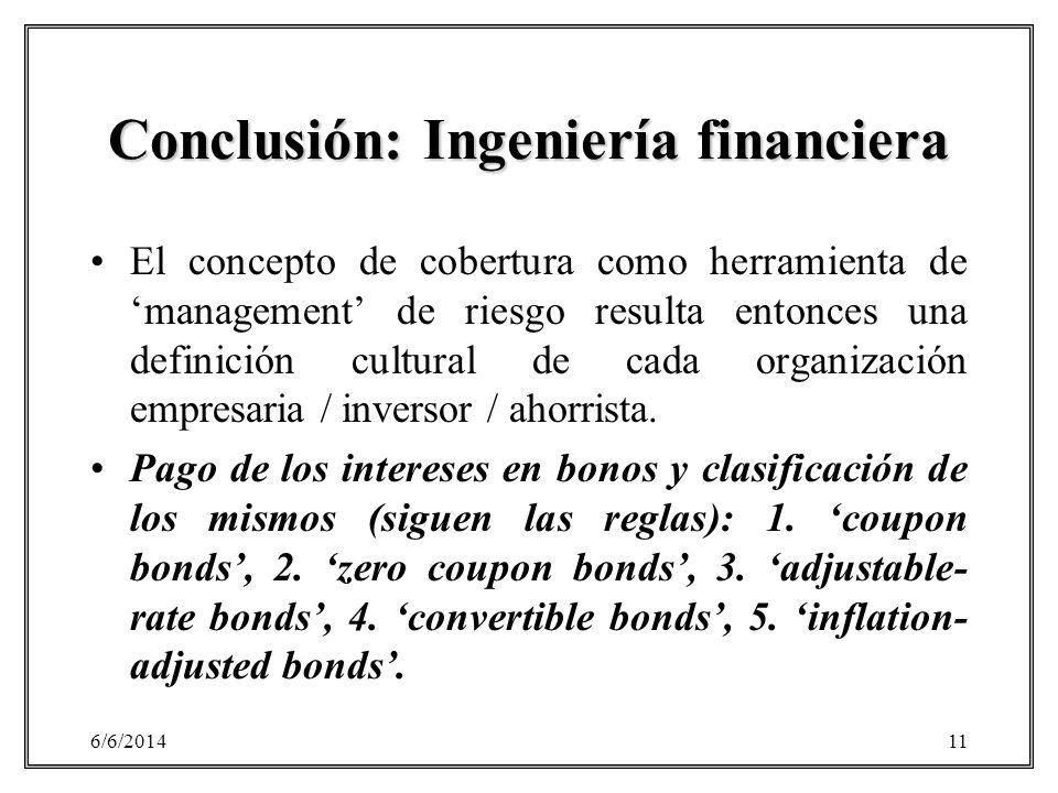 Conclusión: Ingeniería financiera