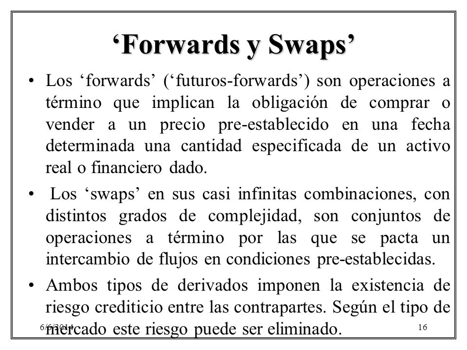 'Forwards y Swaps'