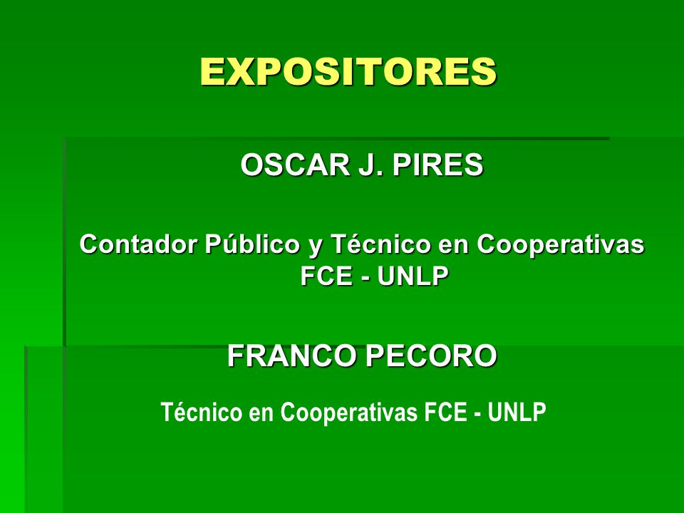 EXPOSITORES OSCAR J. PIRES FRANCO PECORO