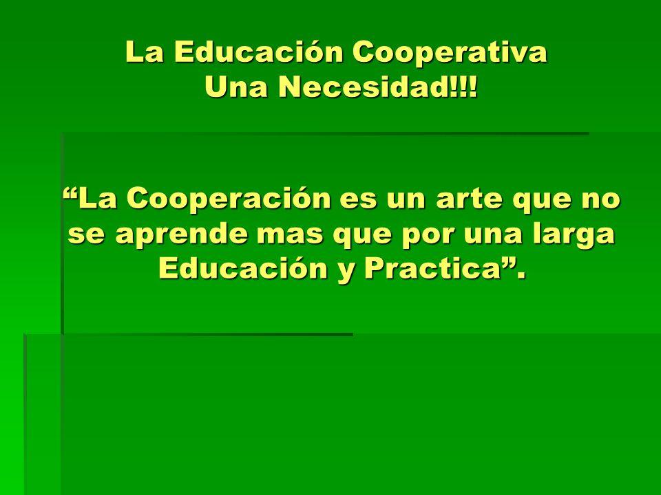 La Educación Cooperativa Una Necesidad!!!