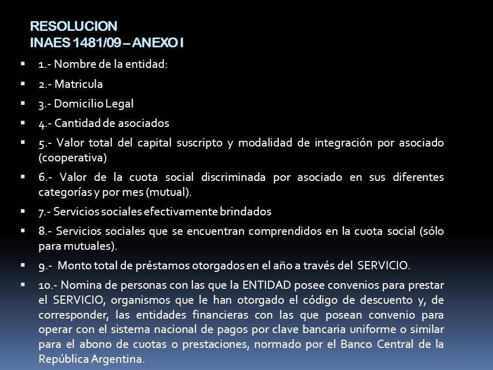 RESOLUCION INAES 1481/09 – ANEXO I