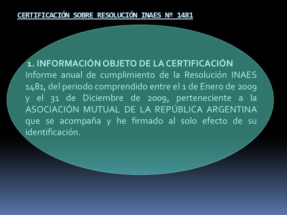 CERTIFICACIÓN SOBRE RESOLUCIÓN INAES Nº 1481