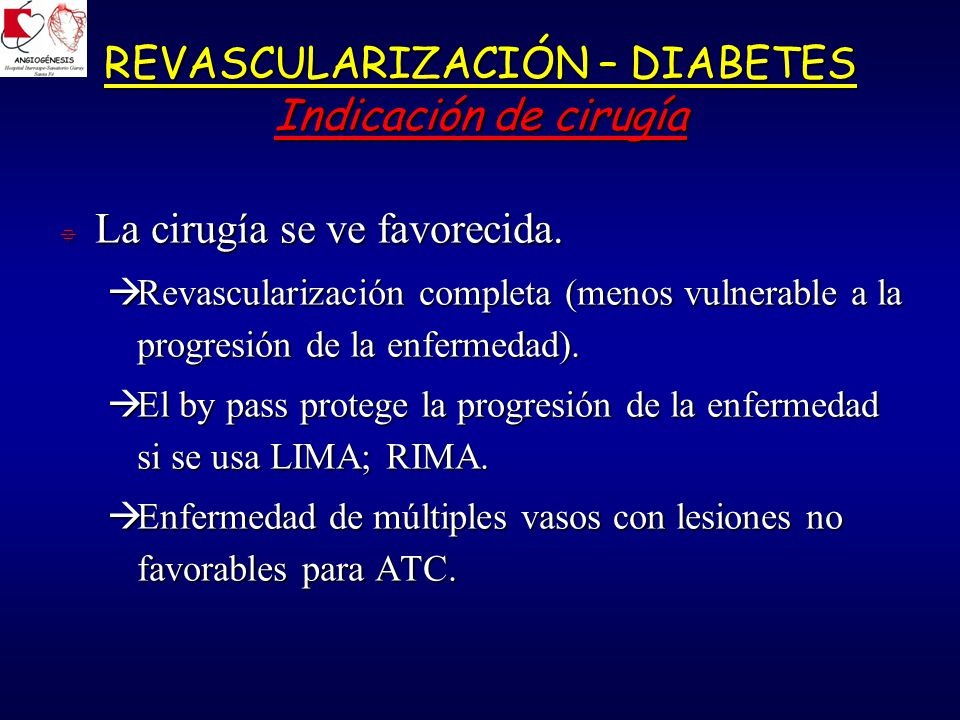 REVASCULARIZACIÓN – DIABETES Indicación de cirugía