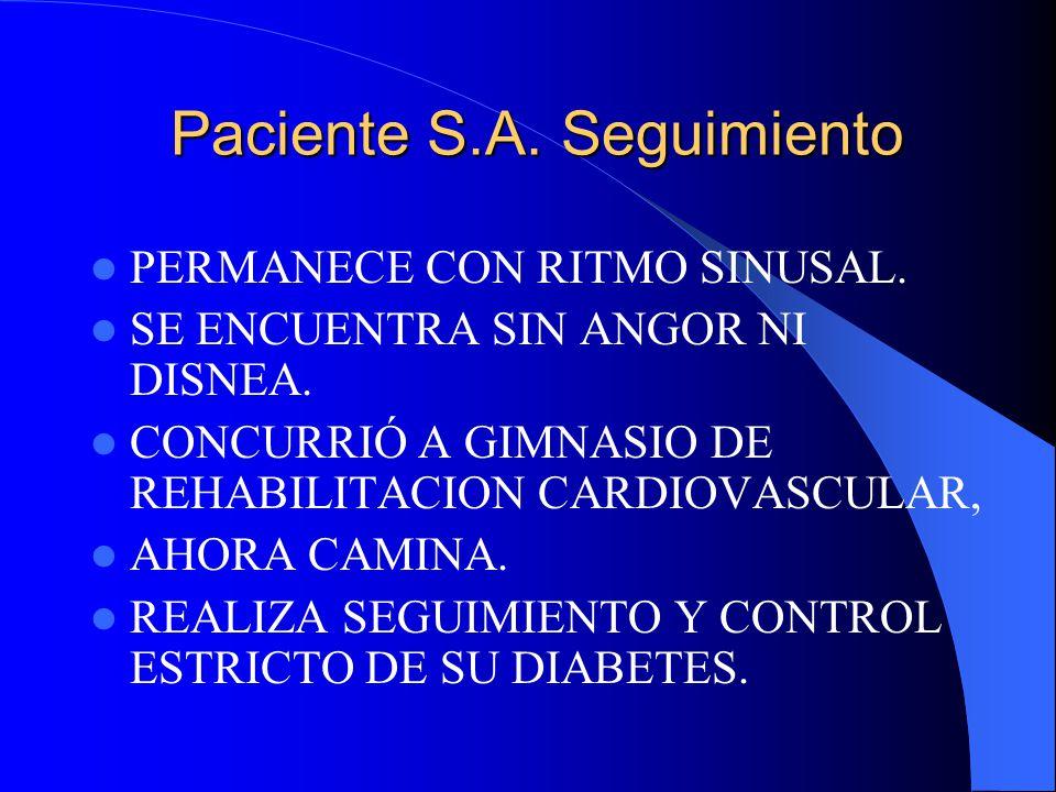 Paciente S.A. Seguimiento