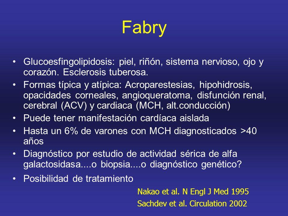 Fabry Glucoesfingolipidosis: piel, riñón, sistema nervioso, ojo y corazón. Esclerosis tuberosa.