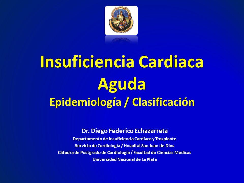 Insuficiencia Cardiaca Aguda Epidemiología / Clasificación
