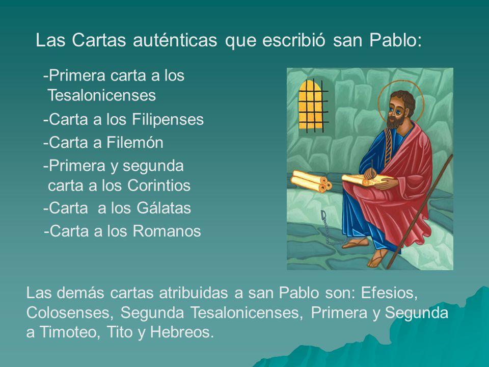 Las Cartas auténticas que escribió san Pablo: