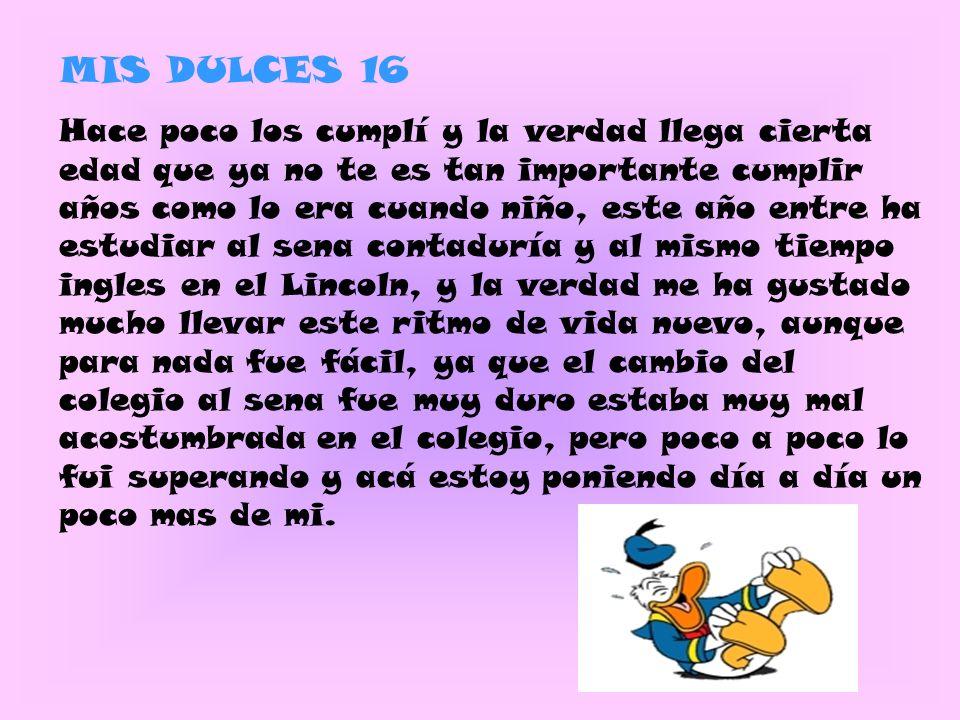 MIS DULCES 16