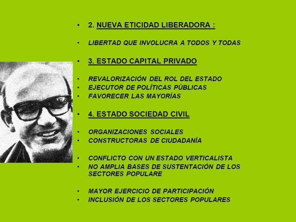 2. NUEVA ETICIDAD LIBERADORA :