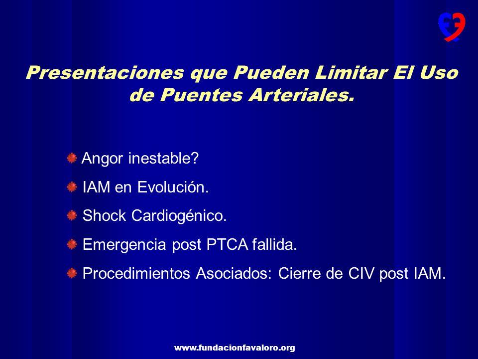 Presentaciones que Pueden Limitar El Uso de Puentes Arteriales.