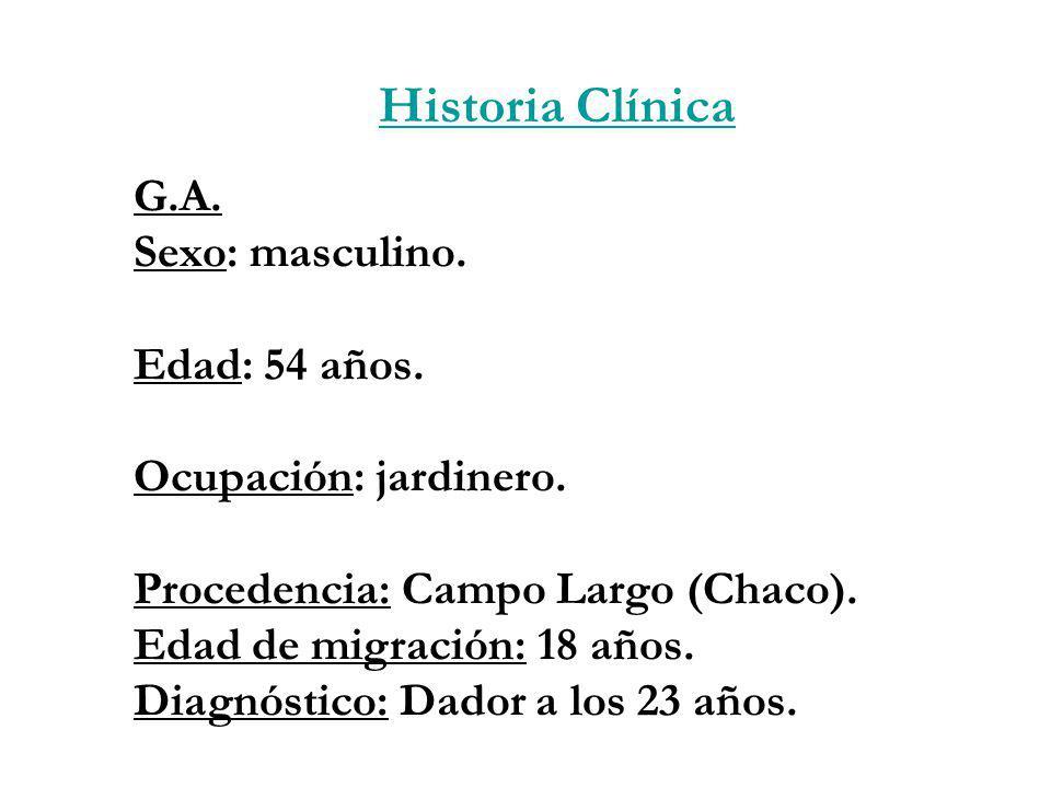 Historia Clínica G.A. Sexo: masculino. Edad: 54 años.