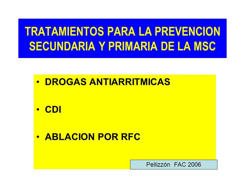 TRATAMIENTOS PARA LA PREVENCION SECUNDARIA Y PRIMARIA DE LA MSC