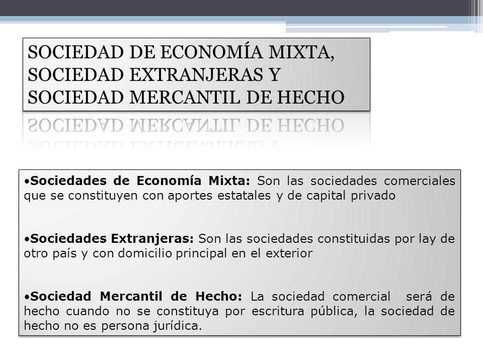 SOCIEDAD DE ECONOMÍA MIXTA, SOCIEDAD EXTRANJERAS Y SOCIEDAD MERCANTIL DE HECHO