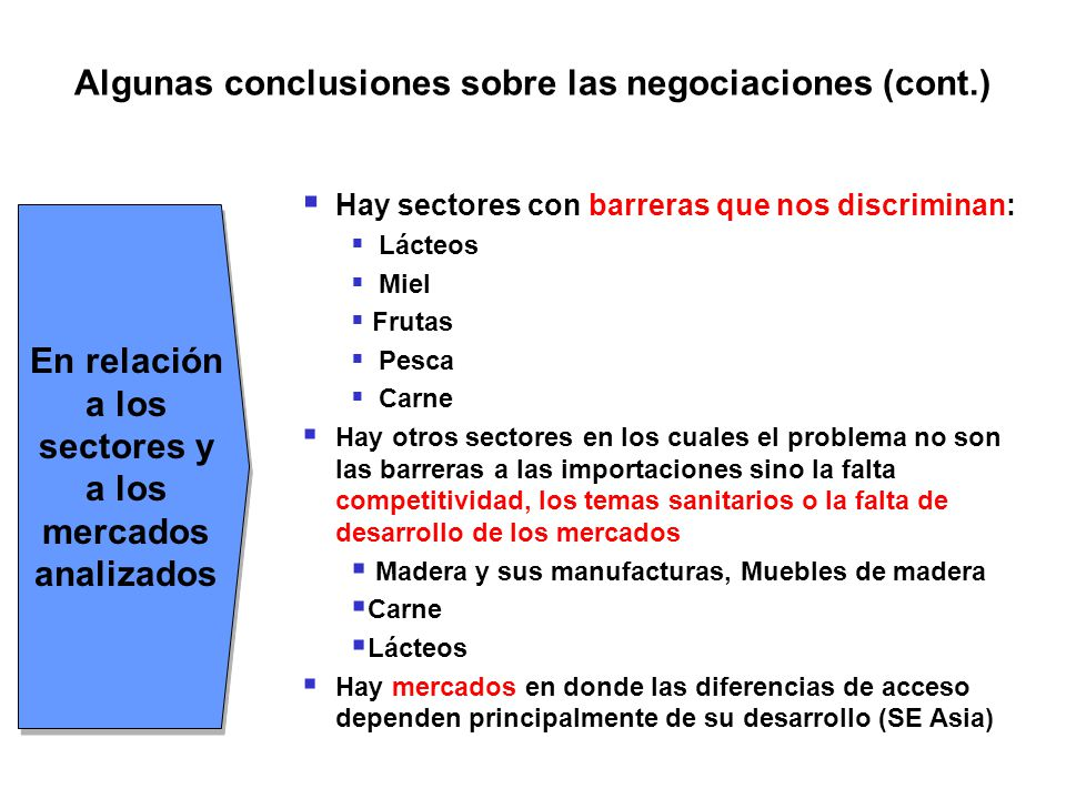 Algunas conclusiones sobre las negociaciones (cont.)