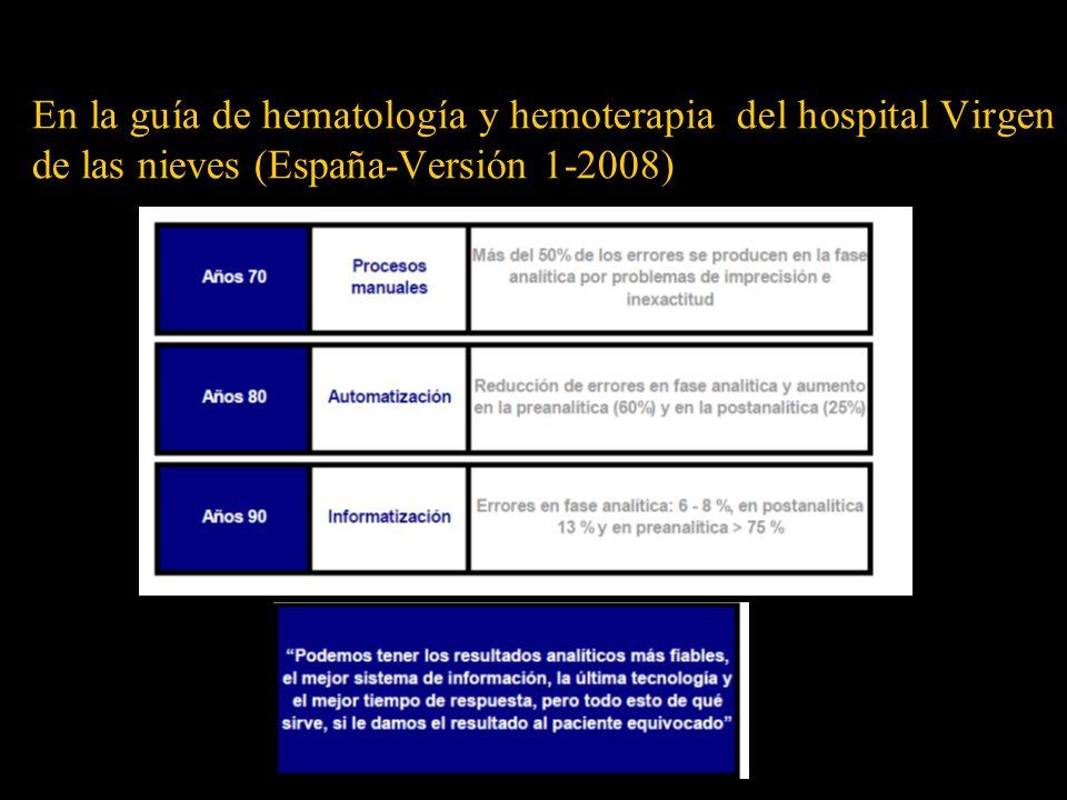 En la guía de hematología y hemoterapia del hospital Virgen de las nieves (España-Versión 1-2008)