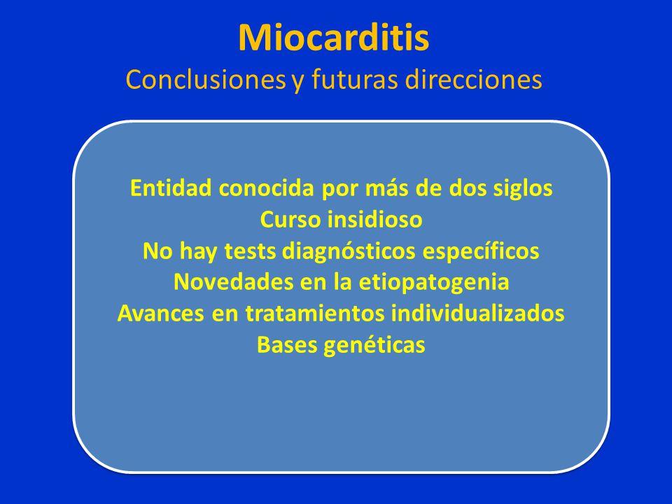 Miocarditis Conclusiones y futuras direcciones