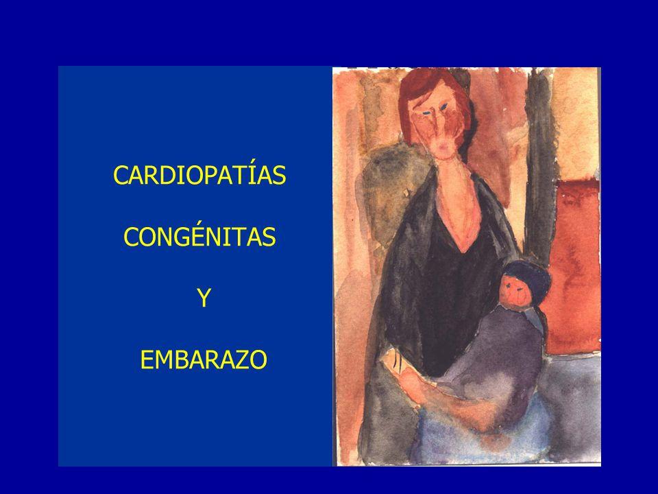 CARDIOPATÍAS CONGÉNITAS Y EMBARAZO