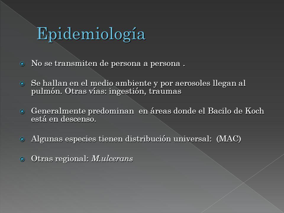 Epidemiología No se transmiten de persona a persona .