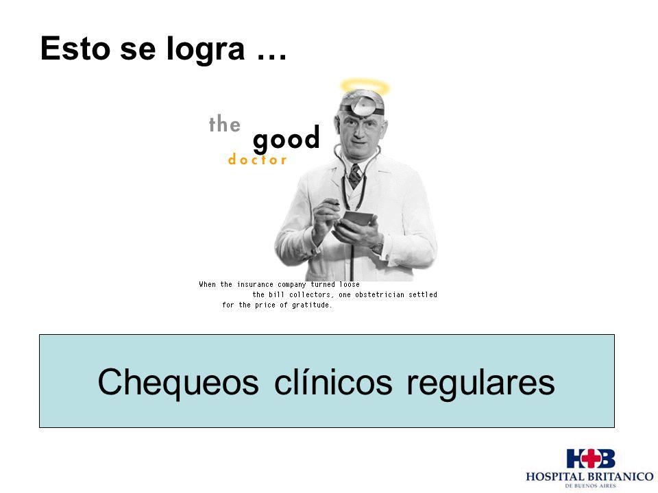 Chequeos clínicos regulares