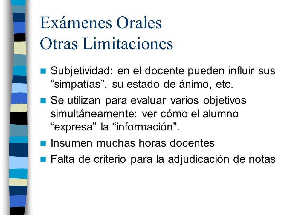 Exámenes Orales Otras Limitaciones