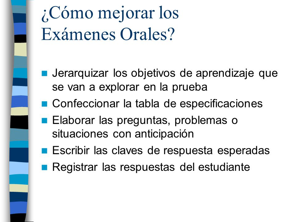 ¿Cómo mejorar los Exámenes Orales