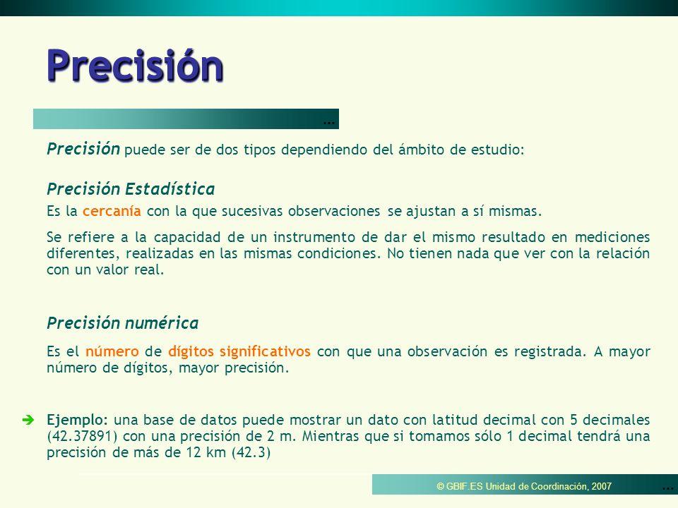 Precisión ... Precisión Estadística
