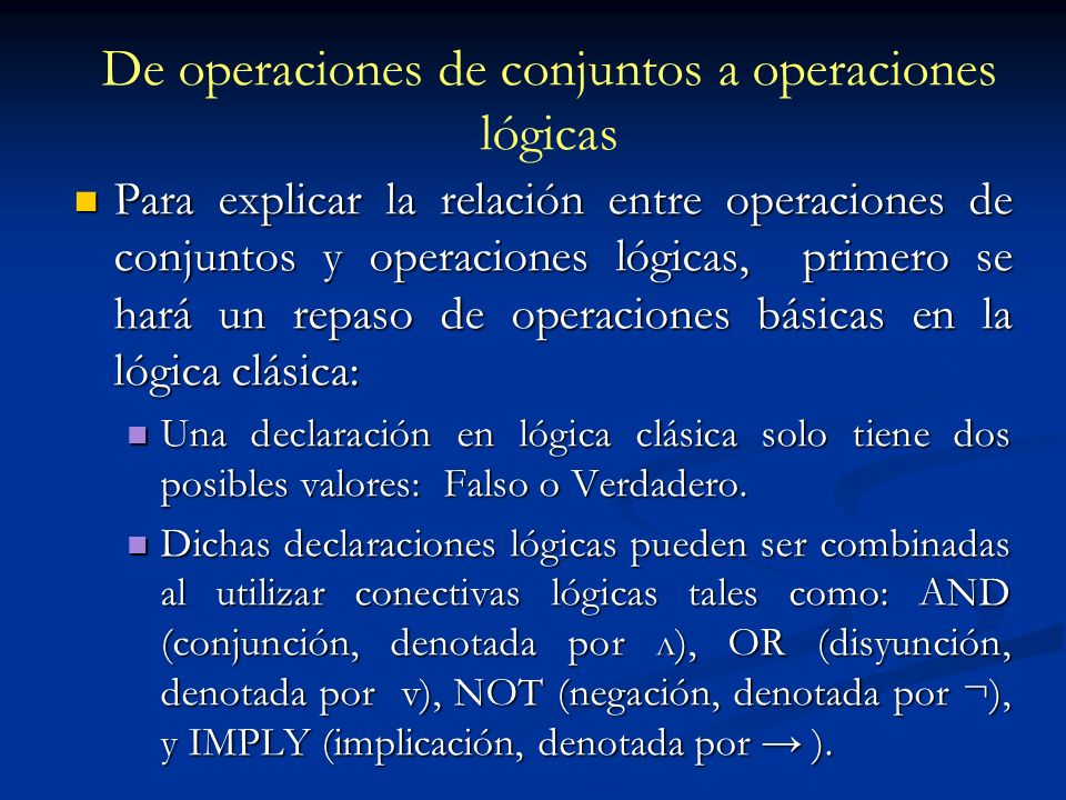 De operaciones de conjuntos a operaciones lógicas