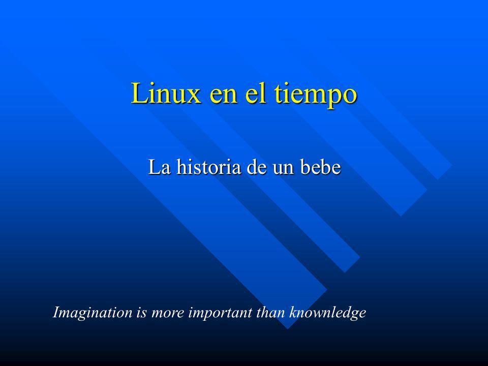 Linux en el tiempo La historia de un bebe