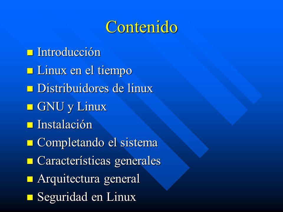 Contenido Introducción Linux en el tiempo Distribuidores de linux