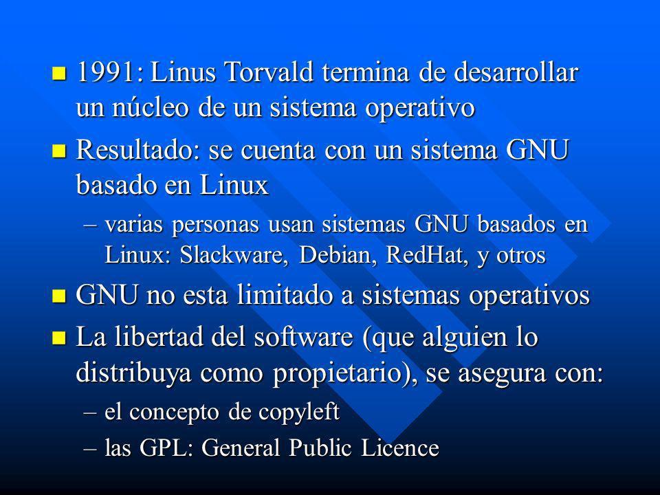 Resultado: se cuenta con un sistema GNU basado en Linux