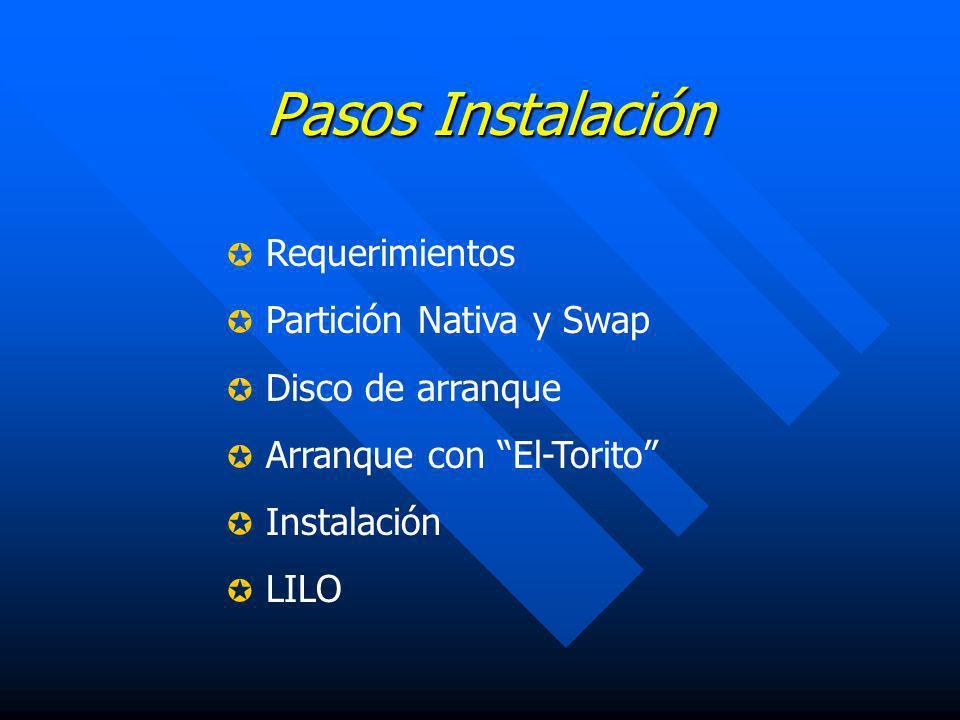 Pasos Instalación Requerimientos Partición Nativa y Swap