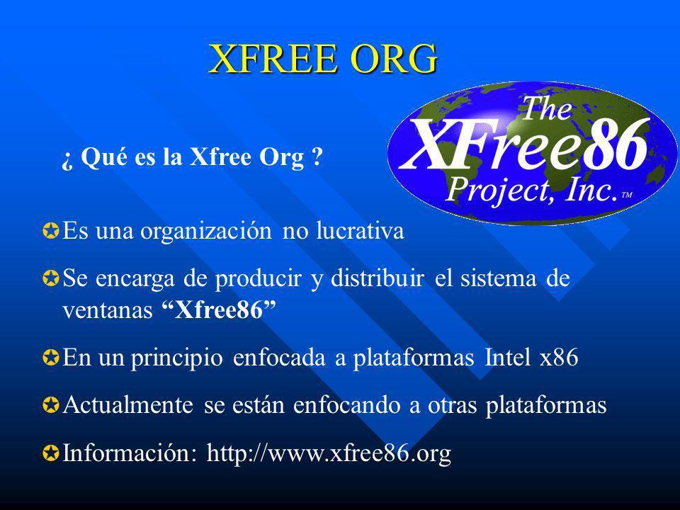 XFREE ORG ¿ Qué es la Xfree Org Es una organización no lucrativa