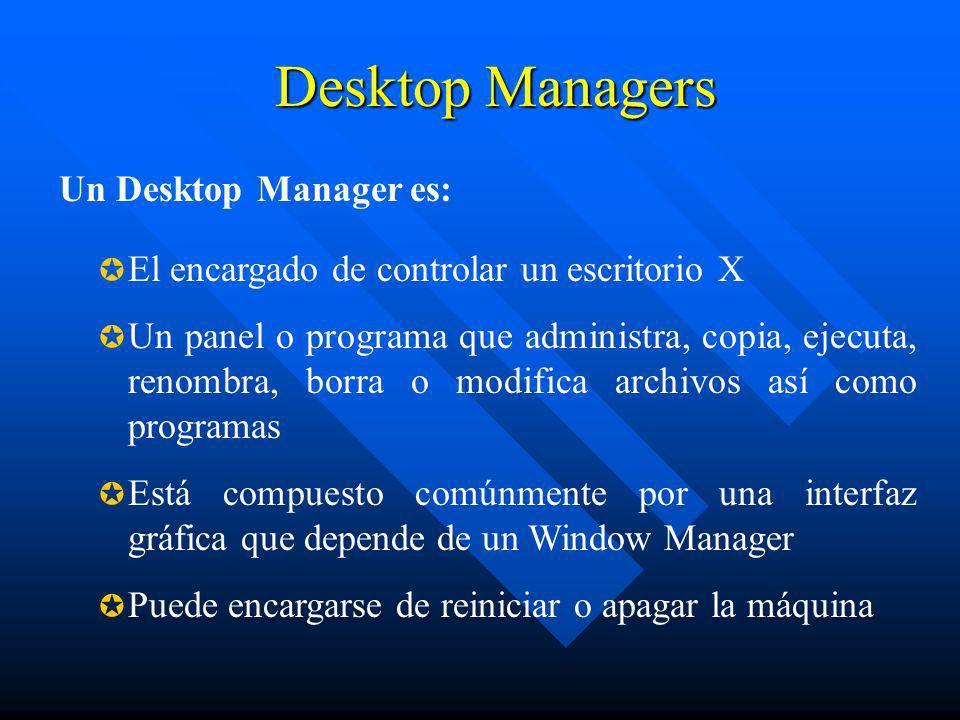 Desktop Managers Un Desktop Manager es: