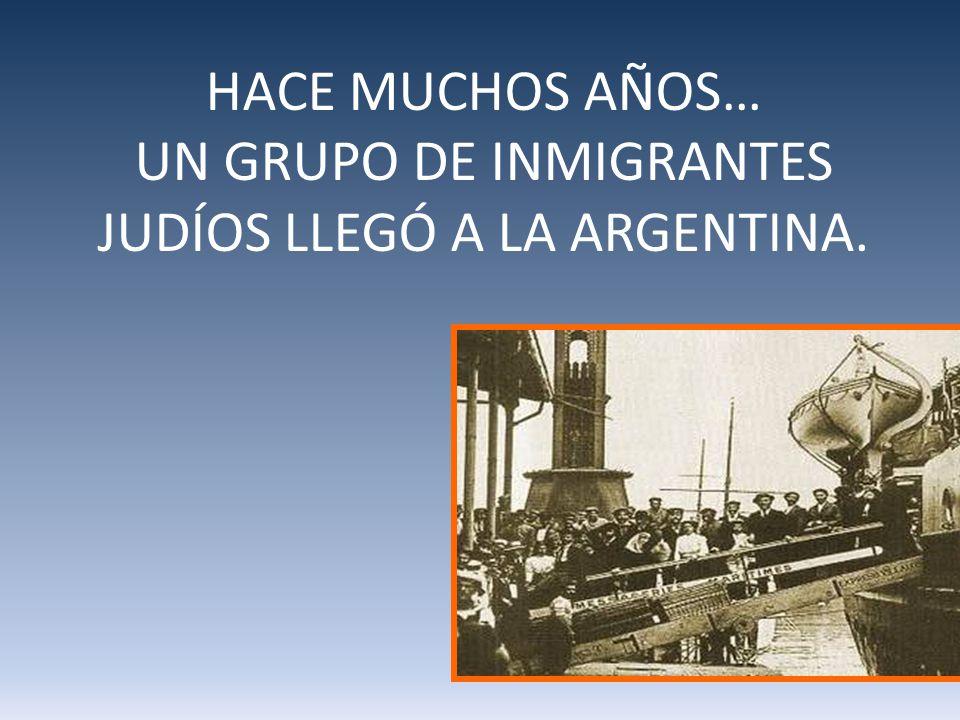 UN GRUPO DE INMIGRANTES JUDÍOS LLEGÓ A LA ARGENTINA.