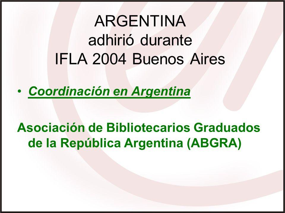 ARGENTINA adhirió durante IFLA 2004 Buenos Aires