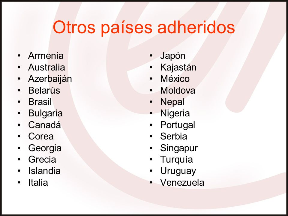 Otros países adheridos
