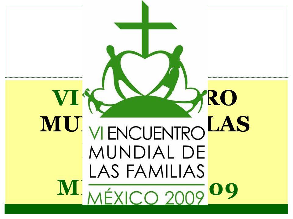 VI ENCUENTRO MUNDIAL DE LAS FAMILIAS.