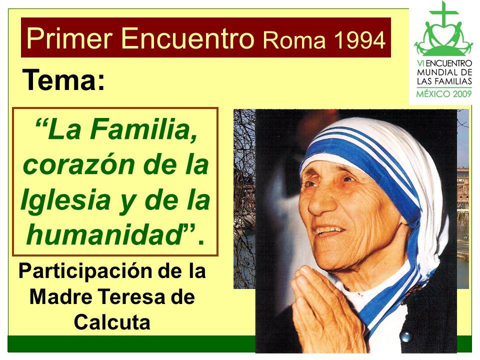 La Familia, corazón de la Iglesia y de la humanidad .