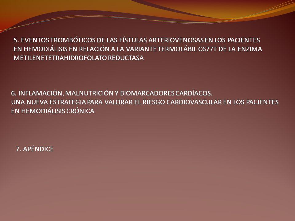 5. EVENTOS TROMBÓTICOS DE LAS FÍSTULAS ARTERIOVENOSAS EN LOS PACIENTES